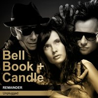 Remainder — Bell Book + Candle