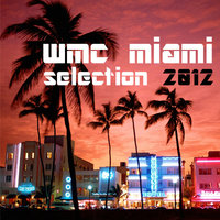 Wmc Miami Selection 2012 — сборник