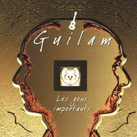 Les Gens Importants — Guilam