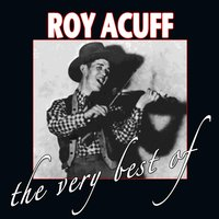 The Very Best Of — Roy Acuff