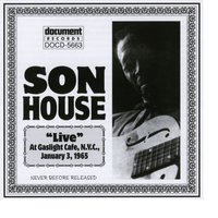 Son House Live At The Gaslight Cafe Jan 3rd 1965 — Son House