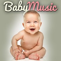Baby Music (New Pop Songs for Infants Toddlers & Very Young Children) — Lullabye Baby Ensemble