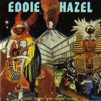 Game, Dames And Guitar Thangs — Eddie Hazel