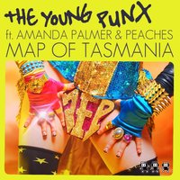 Map of Tasmania — Amanda Palmer & Peaches, The Young Punx