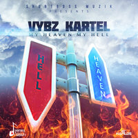 My Heaven My Hell - Single — Vybz Kartel