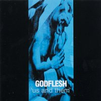Us and Them — Godflesh