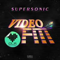 Supersonic — Video FM