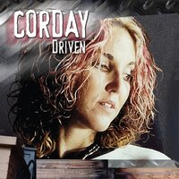 Driven — Corday