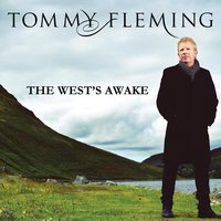 The West's Awake — Tommy Fleming