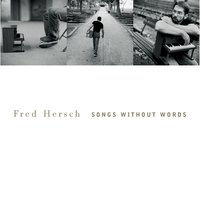 Songs Without Words — Fred Hersch