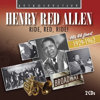 Ride, Red, Ride! — Billie Holiday, Henry Red Allen