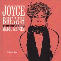 Remembering Mabel Mercer, Vol. 1 — Greg Cohen, James Chirillo, Keith Ingham, Joyce Breach