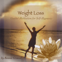 Weight Loss- Guided Meditation For Self-Hypnosis — Bonnie Groessl