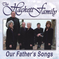 Our Father's Songs — The Hackett's