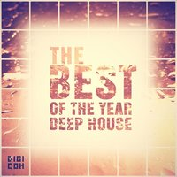 The Best of the Year Deep House — сборник