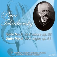 Peter Tchaikovsky. Suite No.3 in G Major Op. 55 — Пётр Ильич Чайковский, St. Petersburg Academic Symphony Orchestra, St. Petersburg Symphony Orchestra, Александр Дмитриев