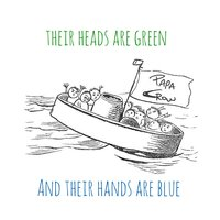 Their Heads Are Green and Their Hands Are Blue — Papa Crow