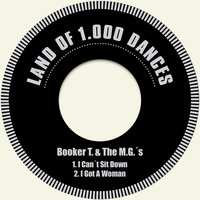 I Can´t Sit Down — Booker T. & The M.G.´s