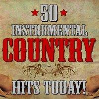 50 Instrumental Country Hits Today! — Nashville All Star Combo