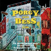Porgy and Bess Live — William Warfield, The Jim Cullum Jazz Band