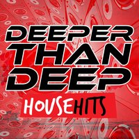 Deeper Than Deep: House Hits — сборник