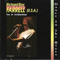 Dance to the Blues — Richard Ray Farrell