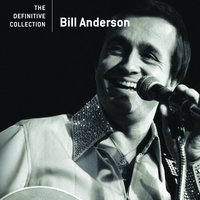 The Definitive Collection — Bill Anderson