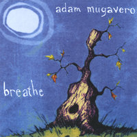 Breathe — Adam Mugavero
