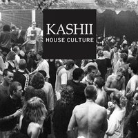 House Culture EP — Kashii