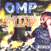 All About Them Dollars — Omp - Orange Mound Player