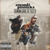 Knowledge of Self — Awon, Phoniks