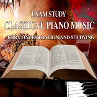 Exam Study: Classical Piano Music for Concentration and Studying — Giovanni Umberto Battel, Роберт Шуман