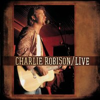 LIVE — High Voltage, Charlie Robison