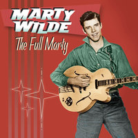 The Full Marty — Marty Wilde