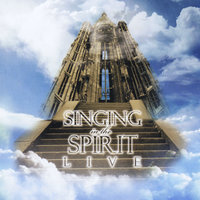 Singing in the Spirit-Live — Singing in the Spirit