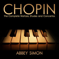 Chopin: The Complete Waltzes, Etudes and Concertos — Abbey Simon