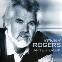 After Dark — Kenny Rogers