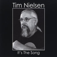 It's the Song — Tim Nielsen
