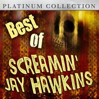 Best of Screamin' Jay Hawkins — Screamin' Jay Hawkins