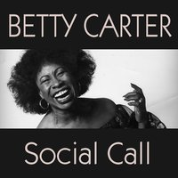 Social Call — Betty Carter