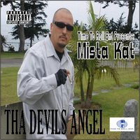 Tha Devils Angel (Time to Roll Entertainment Presents) — Mista Kat