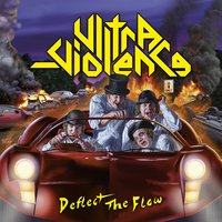 Deflect the Flow — Ultra-Violence