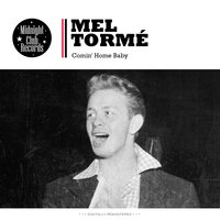 Comin' Home Baby — Mel Torme