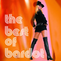 The Best Of Bardot — Brigitte Bardot