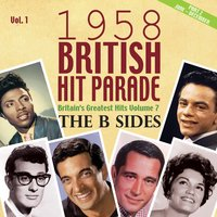 The 1958 British Hit Parade: The B Sides, Pt. 2, Vol. 1 — сборник
