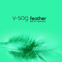 Feather 2010 Remixes — V-Sag
