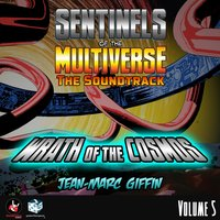 Sentinels of the Multiverse: The Soundtrack, Vol. 5 (Wrath of the Cosmos) — Jean-Marc Giffin
