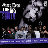 Presents The Big Squeeze — Snoop Dogg