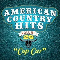 Cop Car — American Country Hits