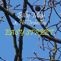 Easy Street — Billy May & His Orchestra
